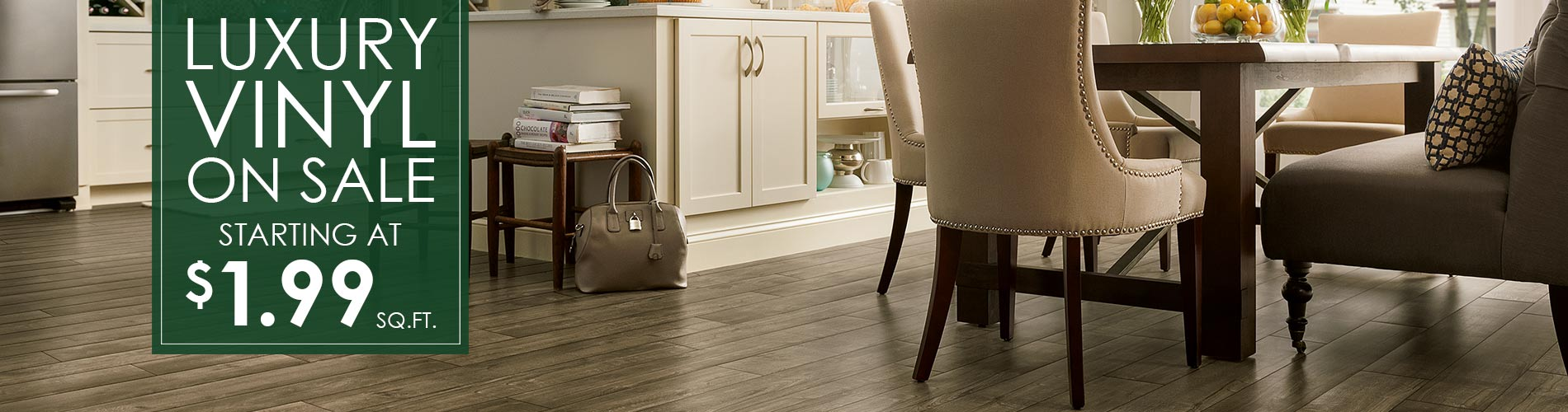 Luxury vinyl on sale starting at $1.99 sq.ft. at Not Just Carpet!